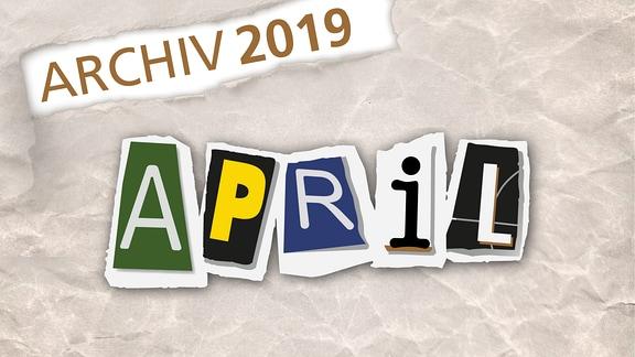 Herausgerissene Zeitungsbuchstaben zeigen das Wort April