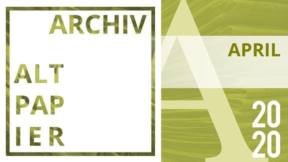 Teaserbild Altpapier Archiv April 2020