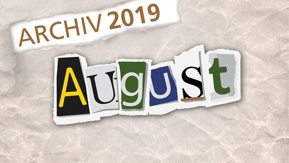Herausgerissene Zeitungsbuchstaben zeigen das Wort August