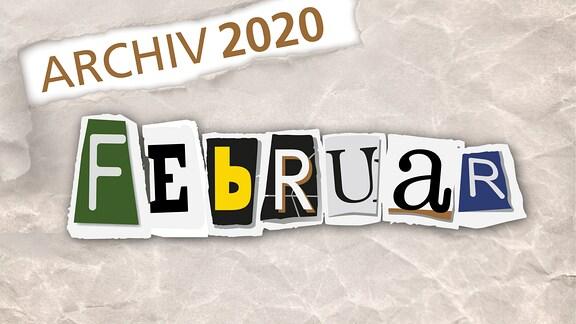 Herausgerissene Zeitungsbuchstaben zeigen das Wort Februar