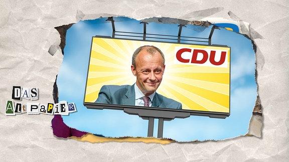 Teasergrafik zum Altpapier vom 01. November 2018: Portraitfoto von Friedrich Merz mit dem CDU-Logo auf einer grossen Plakatwerbewand.