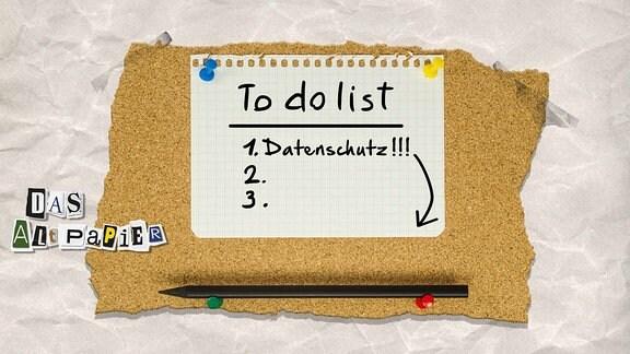 """To-Do-Liste bzw. Notizzettel, auf dem der Vorsatz """"Datenschutz"""" immer weiter nach unten geschoben wird"""