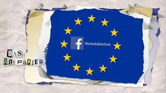 """Schrift """"Facebook Werbebibliothek"""" auf der EU-Flagge"""