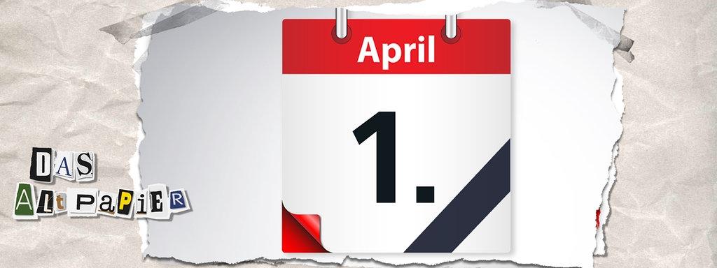 Altpapier Am Die 2019Wo 3April Aprilscherze Das Sind Hin O8nkwPX0