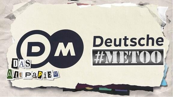 Teasergrafik Altpapier vom 02. August 2019: Logo Deutsche Welle mit #metoo verfremdet