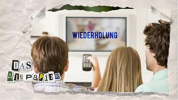 """Teasergrafik Altpapier vom 06. August 2019: Familie mit Fernbedientung, auf dem TV die Schrift """"Wiederholung"""""""
