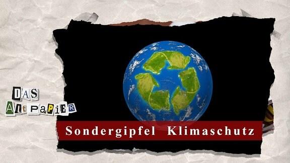 Collage zur Medienkolumne Das Altpapier vom 27. November 2018: Weltkugel mit grünen Pfeilen drauf. Außerdem auf rotem Band der Schriftzug Sondergipfel Klimaschutz.