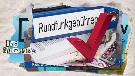 """Collage zur Medienkolumne Das Altpapier vom 14. Dezember 2018: Aktenordner """"Rundfunkgebühren"""" und Haken"""