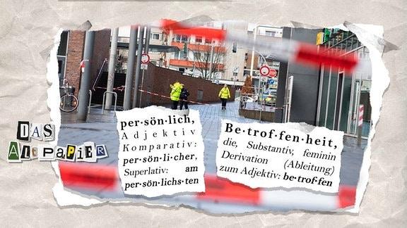 """Collage zur Medienkolumne Das Altpapier vom 3. Januar 2019:  Straßenansicht vom Tatort in Bottrop mit Polizeiabsperrband, darüber herausgerissene Wörterbucheintrage von """"persönlich"""" und """"Betroffenheit"""""""