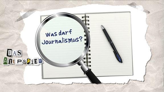 """Collage zur Medienkolumne Das Altpapier vom 28. Januar 2019: Unter der Lupe """"Was darf Journalismus?"""""""