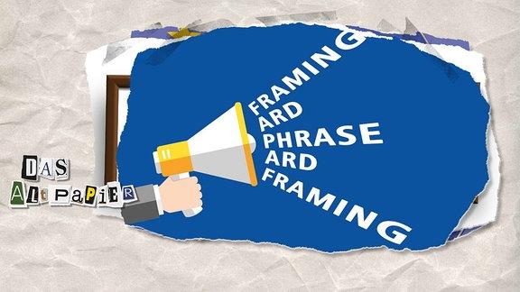 """Collage zur Medienkolumne Das Altpapier vom 20. Februar 2019: Megaphon mit Wörtern """"Framing"""", """"ARD"""", """"Pharse"""""""