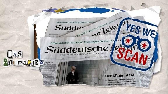 """Collage zur Medienkolumne Das Altpapier vom 21. Februar 2019: Süddeutsche Zeitung mit Stempel """"yes we scan"""""""