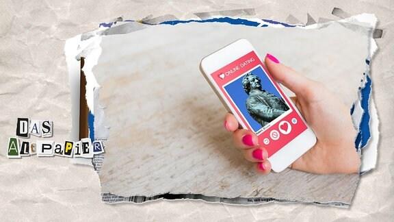 Collage zur Medienkolumne Das Altpapier vom 22. Februar 2019: Handy mit Online-Dating auf dem Display und Goethe