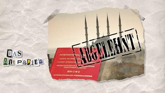 """Collage zur Medienkolumne Das Altpapier vom 11.März 2019: Internationaler Presseausweis vor dem Hintergrund einer Moschee mit """"abgelehnt""""-Stempel"""