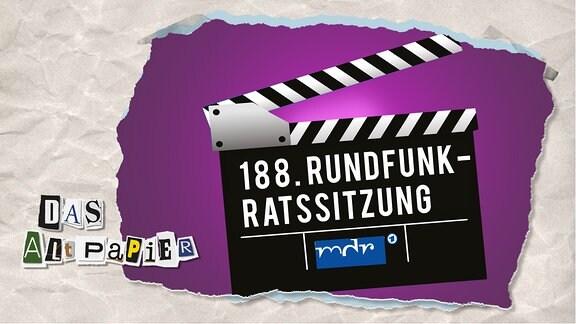 Collage zur Medienkolumne Das Altpapier vom 24. September 2019: Regieklappe 188. Rundfunkratssitzung