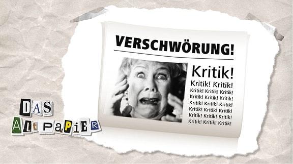 """Teasergrafik Altpapier vom 4. November 2019: Zeitung mit ängstlicher Frau. Titel der Zeitung lautet """"Verschwörung"""". Im Text wird das Wort """"Kritik"""" wiederholt."""