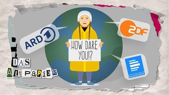 """Teasergrafik Altpapier vom 4. Dezember 2019: Greta Thunberg (stilisiert) hält ein Schild in der Hand auf dem """"How dare you?"""" steht. Rundherum sind die Logos der ARD, des ZDF und vom Deutschlandfunk in Sprechblasen angeordnet."""