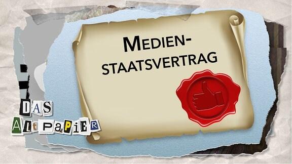 """Teasergrafik Altpapier vom 6. Dezember 2019: Eine Urkunde mit der Aufschrift """"Medienstaatsvertrag"""" und einem Siegel mit Daumen nach oben"""