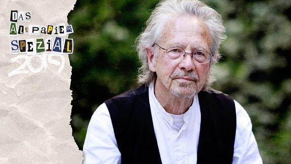 Teasergrafik Altpapier vom 28. Dezember 2019: Der Autor Peter Handke, Nobelpreisträger für Literatur.