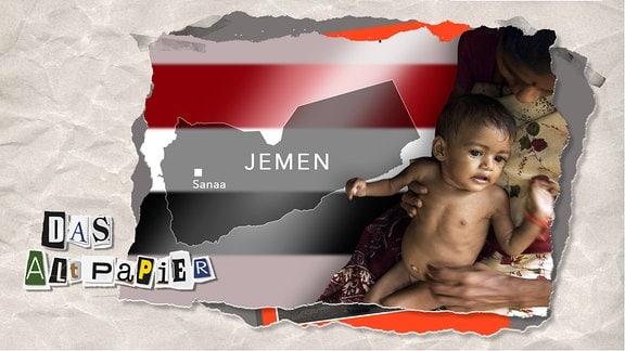Teasergrafik Altpapier vom 11. Februar 2020: Eine Karte des Jemen mit der Staatsflagge des Landes im Hintergrund. Daneben eine Mutter, die ihr hungerndes Kind im Arm hält.