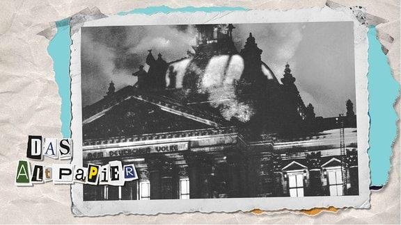 Teasergrafik Altpapier vom 27. Februar 2020: Ein Blick auf das brennende Reichstagsgebäude am 27. Februar 1933 in der Art einer alten Fotografie.