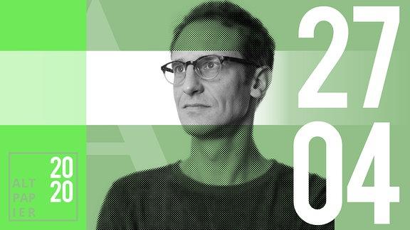 Teasergrafik Altpapier vom 27. April 2020: Porträt Autor Klaus Raab