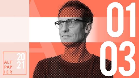 Teasergrafik Altpapier vom 1. März 2021: Porträt Autor Klaus Raab