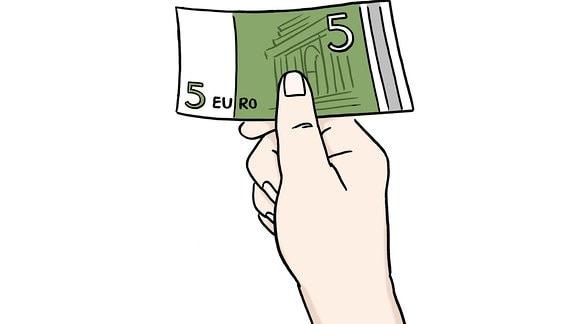 Zeichnung: Eine Hand hält einen Fünf-Euro-Schein.
