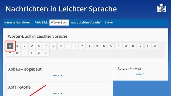 """Die Wörter-Buchs-Seite von den """"Nachrichten in Leichter Sprache"""" ist zu sehen.  Ein Pfeil deutet auf das Auswahlfeld für den Buchstaben: A.   Ein Pfeil deutet auf einen Begriff im Wörter-Buch: Abfindung."""