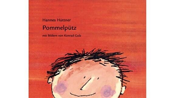 Hannes Hüttner: Pommelpütz