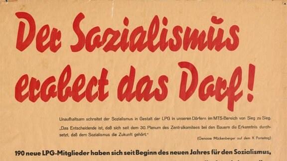 Mit diesem Agitations-Plakat sollten 1958 die werktätigen Bauern in fünf Dörfern in der Priegnitz für die sozialistische Großlandwirtschaft gewonnen werden.