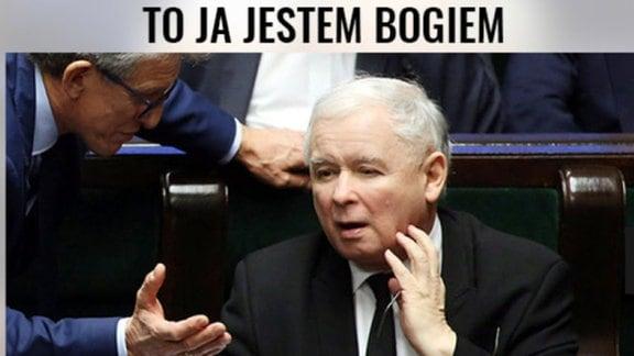 Meme mit Jaroslaw Kaczynski. Darüber steht: 'Gott bin ich'