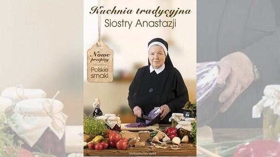 Cover: Die polnische Schwester und Kochbuch-Bestsellerautorin Anastazja Pustelnik
