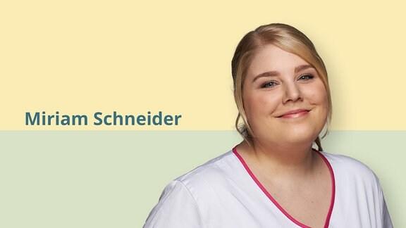 Krankenschwester Miriam Schneider