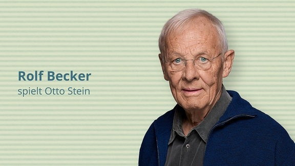 Rolf Becker spielt Otto-Stein, den Vater von Dr. Martin Stein