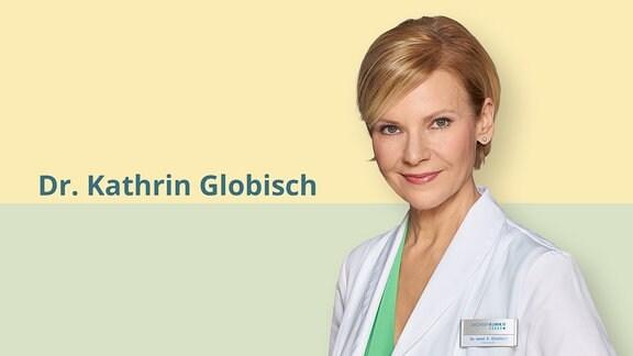 Dr. Kathrin Globisch – Oberärztin und Anästhesistin