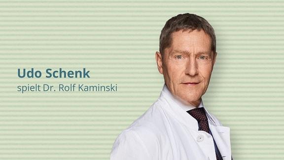 Udo-Schenk spielt den Urologen Dr. Rolf Kaminski