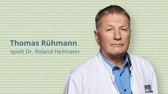 Thomas Rühmann spielt Klinikleiter Dr. Roland Heilmann
