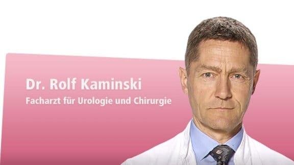 Dr. Rolf Kaminski - Facharzt für Urologie und Chirurgie