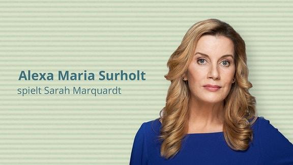 Alexa Maria Surholt spielt Sarah Marquardt - Verwaltungsdirektorin