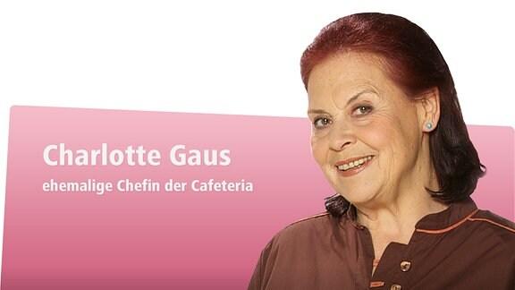 Ursula Karusseit spielt Charlotte Gauss - ehemalige Chefin der Cafeteria