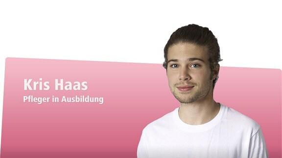 Kris Haas - Pfleger in Ausbildung