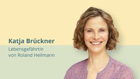 Katja Brückner ist die Lebensgefährtin von Robert Heilemann