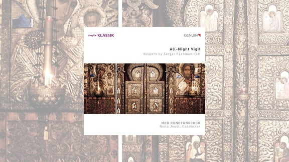 "CD-Cover zu ""All-Night Vigil"" des MDR-Rundfunkchors"