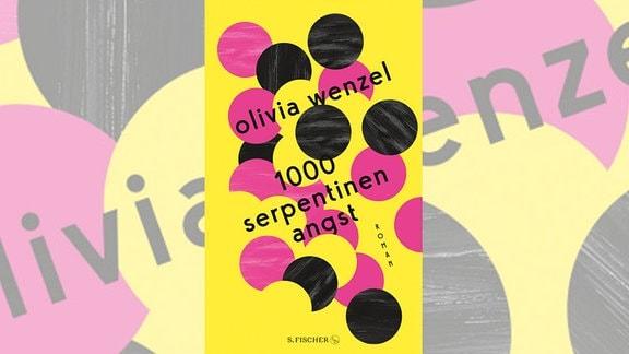 """Olivia Wenzel: """"1000 Serpentinen Angst"""""""
