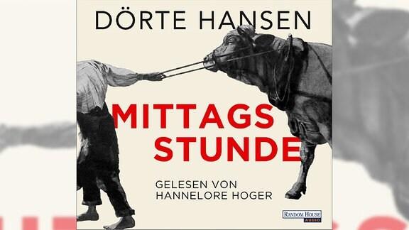 Hörbuch-Cover: Mittagsstunde von Dörte Hansen
