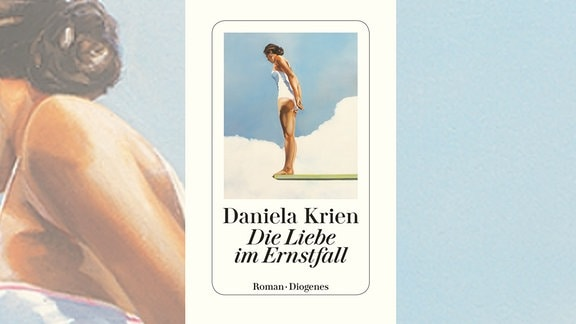 Buchcover - Daniela Krien: Die Liebe im Ernstfall