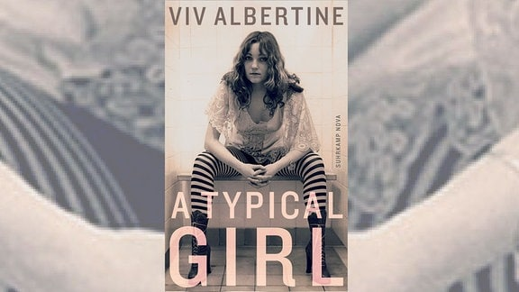 "Viv Albertine ""A typical girl"""