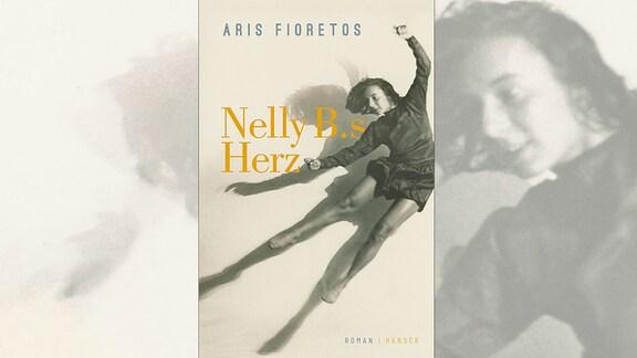 Aris Fioretos: Nelly B.s Herz, Buch,Cover