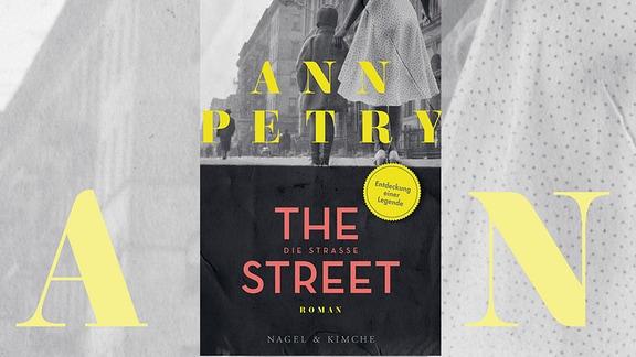 """Ann Petry """"Die Straße"""""""